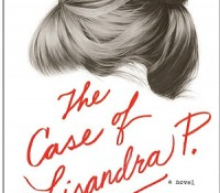 The Case of Lisandra P. by by Hélène Grémillon