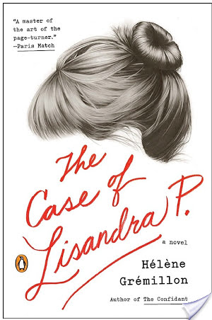 The Case of Lisandra P. by by Hélène Grémillon