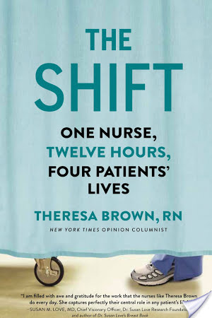 The Shift by Theresa Brown
