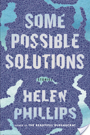 Some Possible Solutions by Helen Phillips