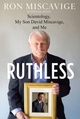 Ruthless by Ron Miscavige