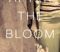 After the Bloom by Leslie Shimotakahara